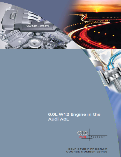 2004 Audi a8 6.0l w12 Engine In The Audi a8l Self Study Programme Service Repair Manual Free Download