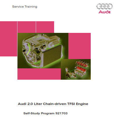 2008 Audi a4 2.0 Liter Chain Driven Tfsi Engine Self Study Program Service Repair Manual Free Download