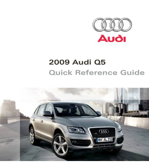 2009 Audi Q5 Quick Reference Guide