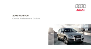 2009 Audi Q5 Quick Reference Guide Free Download