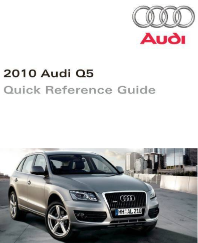 2010 Audi q5 Quick Reference Guide Free Download