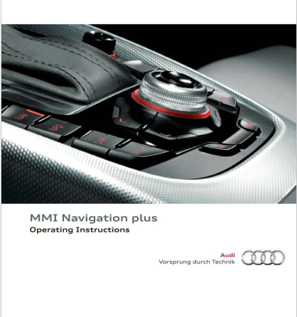 2011 Audi Mmi Navigation Plus Operating Instructions Free Download