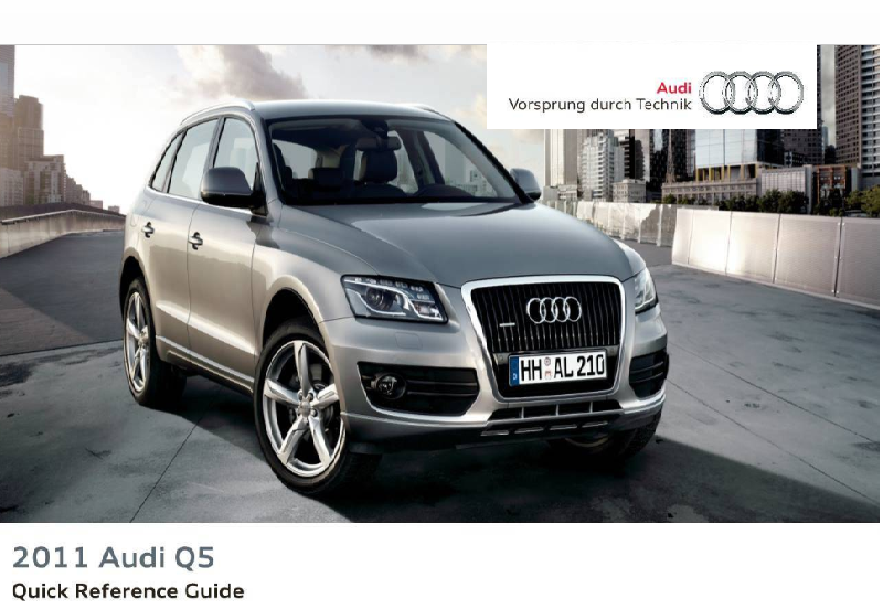 2011 Audi q5 Quick Reference Guide Free Download