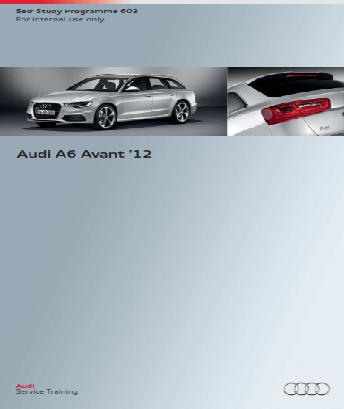 2012 Audi a6 Avant Self Study Programme Service Repair Manual Free Download
