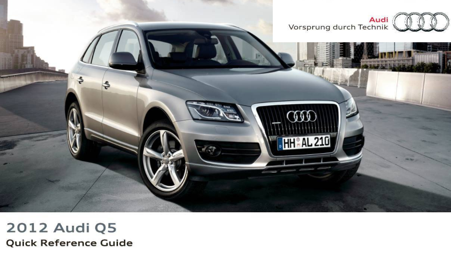 2012 Audi q5 Quick Reference Guide Free Download