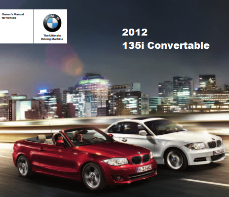 2012 Bmw 135i Convertible Owners Manual Free Download