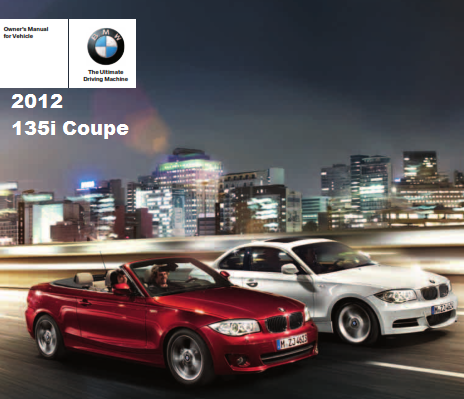 2012 Bmw 135i Coupe Owners Manual Free Download