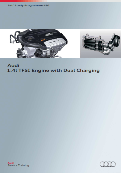 2013 Audi a3 1.4 Ltr Tfsi Engine With Dual Charging Self Study Programme Service Repair Manual Free Download