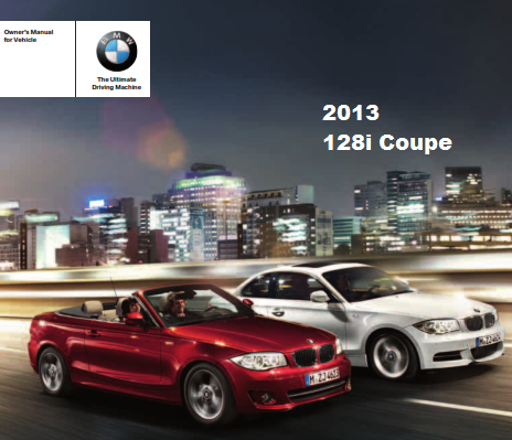 2013 Bmw 128i Coupe Owners Manual Free Download