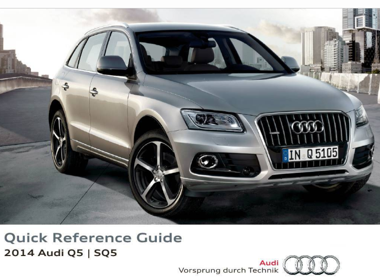 2014 Audi q5 sq5 Quick Reference Guide Free Download