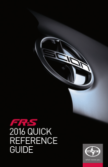 2016 Scion fr-s Quick Reference Guide Free Download