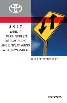2017 Toyota Yaris Ia Touch Screen Display Audio With Navigation Quick Reference Guide Free Download