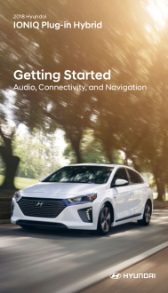 2018 Hyundai Ioniq plug-in Hybrid Audio Connectivity And Navigation Getting Started Guide Free Download