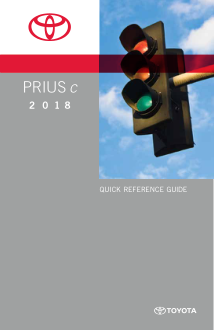 2018 Toyota Prius C Quick Reference Guide Free Download