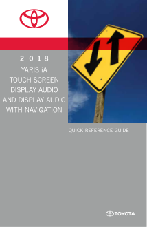 2018 Toyota Yaris Ia Touch Screen Display Audio With Navigation Quick Reference Guide Free Download