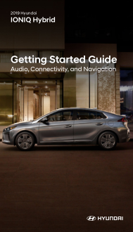 2019 Hyundai Ioniq Hybrid Audio Connectivity And Navigation Getting Started Guide Free Download