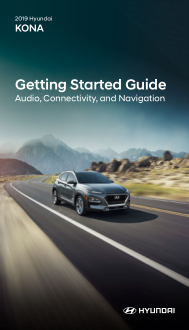 2019 Hyundai Kona Audio Connectivity And Navigation Getting Started Guide Free Download