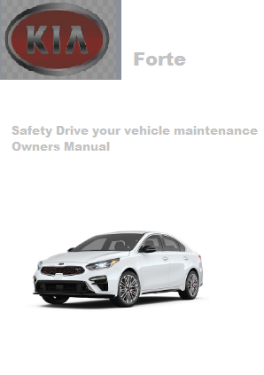2020 Kia Forte Safety Drive Your Vehicle Maintenance Owners Manual Free Download