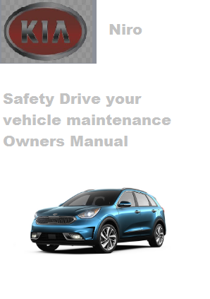 2020 Kia Niro Safety Drive Your Vehicle Maintenance Owners Manual Free Download