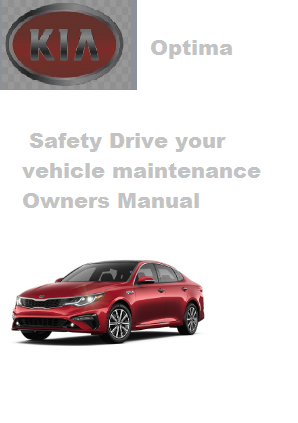 2020 Kia Optima Safety Drive Your Vehicle Maintenance Owners Manual Free Download