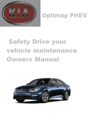 2020 Kia Optimap Phev Safety Drive Your Vehicle Maintenance Owners Manual Free Download