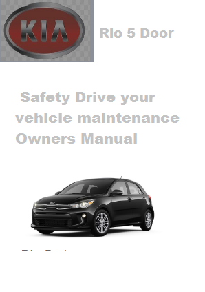 2020 Kia Rio 5door Safety Drive Your Vehicle Maintenance Owners Manual Free Download