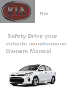 2020 Kia Rio Safety Drive Your Vehicle Maintenance Owners Manual Free Download