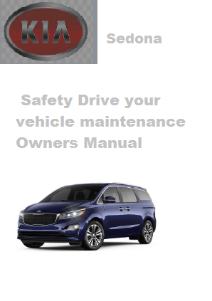 2020 Kia Sedona Safety Drive Your Vehicle Maintenance Owners Manual Free Download