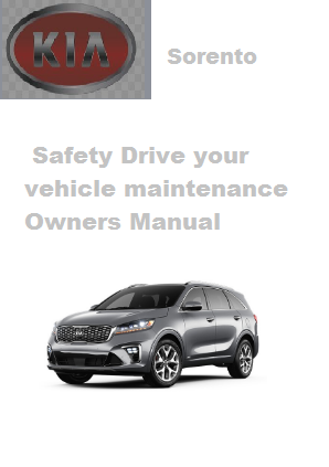 2020 Kia Sorento Safety Drive Your Vehicle Maintenance Owners Manual Free Download