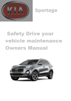 2020 Kia Sportage Safety Drive Your Vehicle Maintenance Owners Manual Free Download