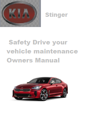 2020 Kia Stinger Safety Drive Your Vehicle Maintenance Owners Manual Free Download
