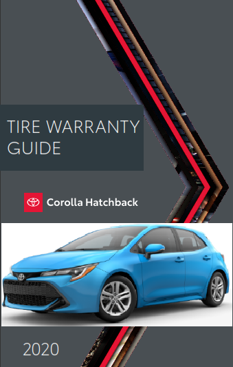 2020 Toyota Corolla Hatchback Tire Warranty Guide Free Download