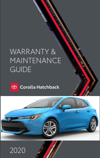 2020 Toyota Corolla Hatchback Warranty And Maintenance Guide Free Download