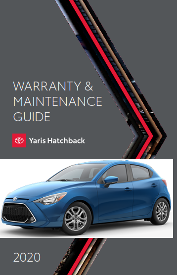 2020 Toyota Yaris Hatchback Warranty And Maintenance Guide Free Download