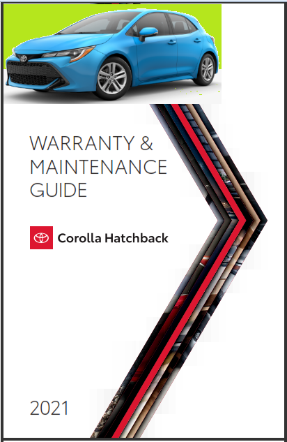 2021 Toyota Corolla Hatchback Warranty And Maintenance Guide Free Download